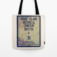 Historical Cemetery Bristol, RI Tote Bag