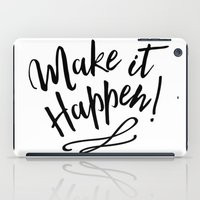 Make It Happen iPad Case