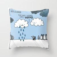 Why It Rains. Throw Pillow