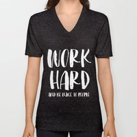 Work Hard and be Nice to People Unisex V-Neck