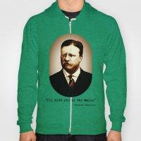 Theodore Roosevelt  |  I… Hoody