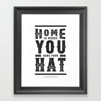 Home Is Where You Hang Y… Framed Art Print