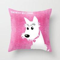 You're my best friend Throw Pillow