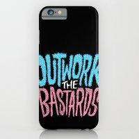Outwork The Bastards iPhone 6 Slim Case
