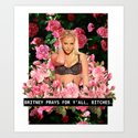 BRITNEY PRAYS. Art Print