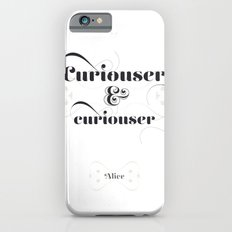 Curiouser & curiouser iPhone 6 Slim Case