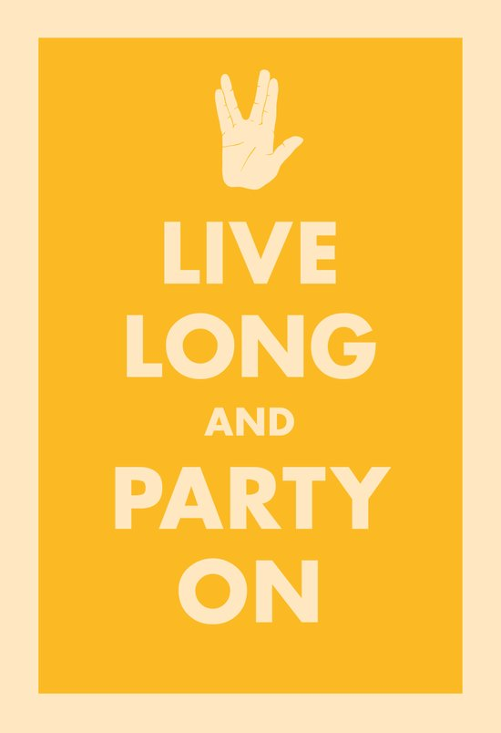 Live Long and Party On (Gold) Art Print