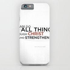 Philippians 4:13 II iPhone 6s Slim Case