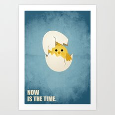 Lab No.4 -Now Is The Time Business Quotes poster Art Print