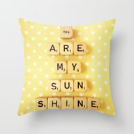 Throw Pillow featuring You Are My Sunshine by Happeemonkee