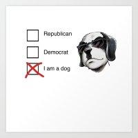 I am a dog Art Print