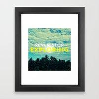 Never Stop Exploring II Framed Art Print