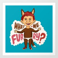What—me furry? Art Print