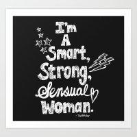 Smart, Strong, Sensual Woman - Tina Belcher Art Print