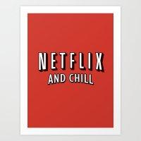 Netflix And Chill Art Print