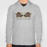 Two Beavers Are Better T… Hoody