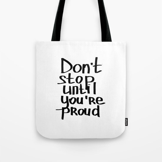 do not stop Tote Bag