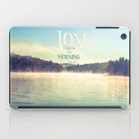 Joy Comes In The Morning iPad Case