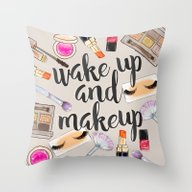 Wake Up And Make Up Throw Pillow
