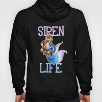 The Siren Life For Me Hoody