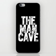 The Man Cave (white text on black) iPhone & iPod Skin