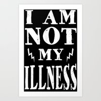 I Am Not My Illness - Pr… Art Print