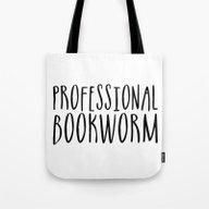 Professional Bookworm Tote Bag