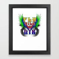 Fly Till I Die Framed Art Print