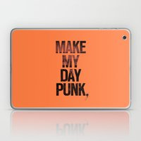 Make my day punk Laptop & iPad Skin