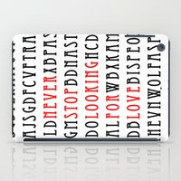 Never Stop Looking For L… iPad Case