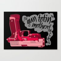 Gun Totin' Canvas Print