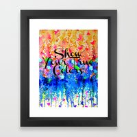 SHOW YOUR TRUE COLORS Ra… Framed Art Print