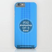 Stop pretending art is hard (blue) iPhone 6 Slim Case