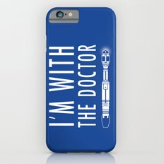 I'm with The Doctor Slim Case iPhone 6s