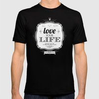 Love Your Life Mens Fitted Tee Black SMALL