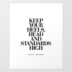 Keep Your Heels High Inspirational Quote Typography Print Art Print