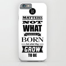HP Quotes - Goblet of Fire Slim Case iPhone 6s