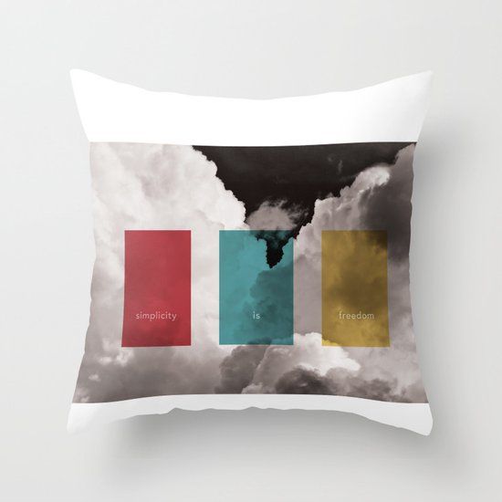 simplicity is freedom Throw Pillow