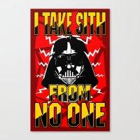 Don't Take No Sith!  |  Darth Vader Canvas Print