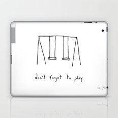 don't forget to play Laptop & iPad Skin