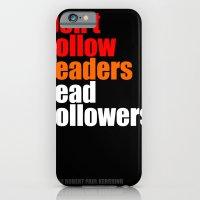 2010 - Don't Follow Lead… iPhone 6 Slim Case