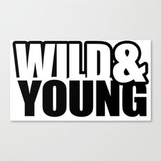 Wild & Young Canvas Print