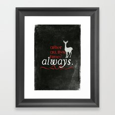 Harry Potter Severus Snape After all this time? - Always. Framed Art Print