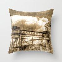 Tobbaco Dock London Vintage Throw Pillow