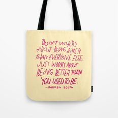 Darren Booth on Being Better Tote Bag