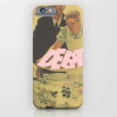 Debt Bondage Slim Case iPhone 6s
