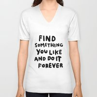 Find Something You Like Unisex V-Neck