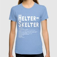 Helter Skelter (white On… Womens Fitted Tee Tri-Blue SMALL