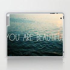 You Are Beautiful Laptop & iPad Skin