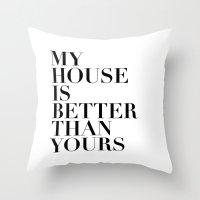 True stories Throw Pillow